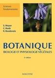 Sylvie Meyer et Catherine Reeb - Botanique - Biologie et physiologie végétales.