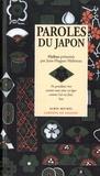 Paroles du Japon / Haïkus choisis et présentés par Jean-Hugues Malineau |