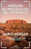 Marlo Morgan - Message en provenance de l'éternité.