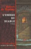 Hubert de Maximy - L'écrivain public  : L'ombre du diable.