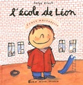 L' école de Léon / Serge Bloch | Bloch, Serge (1956-....). Auteur