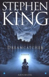 Dreamcatcher / Stephen King | King, Stephen (1947-....). Auteur