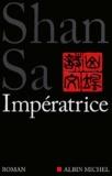 Shan Sa - Impératrice.