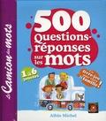 Bénédicte Gaillard et Jean-Hugues Malineau - 500 questions-réponses sur les mots.
