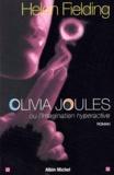 Olivia Joules ou L'imagination hyperactive / Helen Fielding | Fielding, Helen (1958-....)