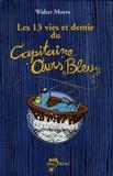 Walter Moers - Les 13 vies et demie du Capitaine Ours Bleu Coffret en 2 volumes.