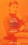 Katja Behling - Martha Freud.