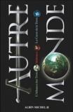 Maxime Chattam - Autre-Monde  : Coffret 3 volumes : L'Alliance des Trois ; Malronce ; Le Coeur de la Terre.