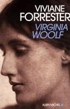Virginia Woolf / Viviane Forrester, aut. | Forrester, Viviane (1925-....). Auteur