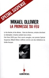 La Promesse du feu / Mikaël Ollivier | OLLIVIER, Mikaël. Auteur