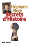 Secrets d'histoire. 1 / Stéphane Bern | Bern, Stéphane (1963-....)