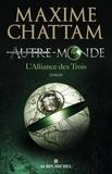 Maxime Chattam et Maxime Chattam - Autre-monde - tome 1 - L'alliance des trois.