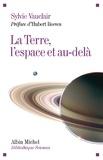Sylvie Vauclair - La Terre, l'espace et au-delà.