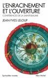 Jean-Yves Leloup et Jean-Yves Leloup - L'Enracinement et l'ouverture.