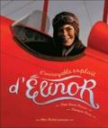 L' incroyable exploit d'Elinor / [texte], Tami Lewis Brown | Brown, Tami Lewis. Auteur