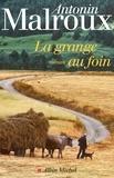 Antonin Malroux - La grange au foin.