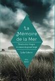 Lydie Gaborit - La Mémoire de la mer.