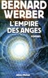 Bernard Werber et Bernard Werber - L'Empire des anges.