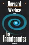 Bernard Werber et Bernard Werber - Les Thanatonautes.