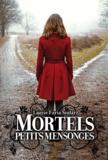 Mortels petits mensonges / Laurie Faria Stolarz | Stolarz, Laurie Faria (1972-....)