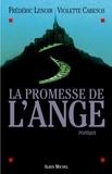 Frédéric Lenoir et Frédéric Lenoir - La Promesse de l'ange.