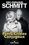 Éric-Emmanuel Schmitt - Petits Crimes conjugaux.