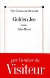 Eric-Emmanuel Schmitt et Éric-Emmanuel Schmitt - Golden Joe.