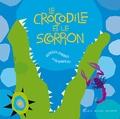 Le crocodile et le scorpion / Rebecca Emberley et Ed Emberley | Emberley, Rebecca