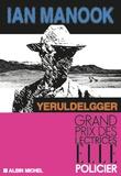 Yeruldelgger : roman / Ian Manook | Manook, Ian (1949-....). Auteur