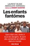 Abdoulaye Harissou et Laurent Dejoie - Les enfants fantômes.