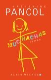 Muchachas, 1. / Katherine Pancol | Pancol, Katherine (1954-....)