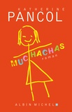 Katherine Pancol - Muchachas  : .