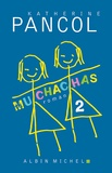Muchachas, 2. / Katherine Pancol | Pancol, Katherine (1954-....)