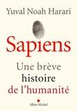 Sapiens : une brève histoire de l'humanité / Yuval Noah Harari | Harari, Yuval Noah (1976-....). Auteur