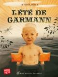 Stian Hole - L'été de Garmann.