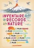 Inventaire illustré des records de la nature / Virginie Aladjidi | Aladjidi, Virginie (1971-....)