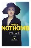 Pétronille : roman / Amélie Nothomb   Nothomb, Amélie (1966-....). Auteur