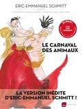 Eric-Emmanuel Schmitt - Le carnaval des animaux. 1 CD audio