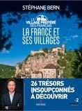 Stéphane Bern - Les villages préférés des français - La France et ses villages.