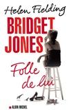 Bridget Jones / Helen Fielding | Fielding, Helen (1958-....)