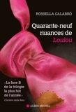 Rossella Calabro et Rossella Calabrò - Quarante-neuf nuances de Loulou.