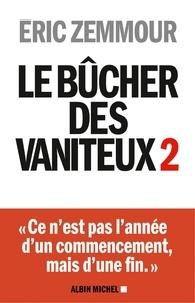 Eric Zemmour et Eric Zemmour - Le Bûcher des vaniteux 2.