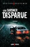 Lisa Gardner et Lisa Gardner - Disparue.