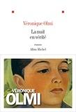 Véronique Olmi et Véronique Olmi - La Nuit en vérité.