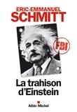 Eric-Emmanuel Schmitt et Éric-Emmanuel Schmitt - La Trahison d'Einstein.
