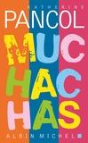 Katherine Pancol - Muchachas Intégrale : Coffret en 3 volumes.