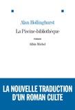 La piscine-bibliothèque : roman / Alan Hollinghurst   Hollinghurst, Alan (1954-....). Auteur