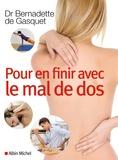 Bernadette de Gasquet - Pour en finir avec le mal de dos.