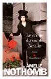 Le crime du comte Neville / Amélie Nothomb   Nothomb, Amélie (1966-....)
