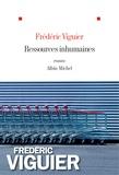 Ressources inhumaines / Frédéric Viguier | Viguier, Frédéric (1968-....)